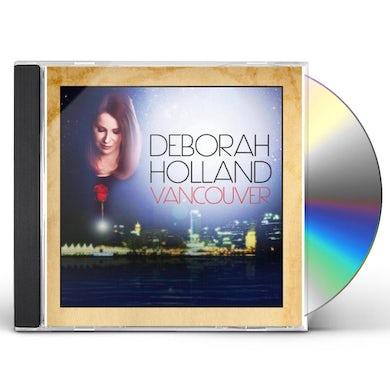Deborah Holland VANCOUVER CD