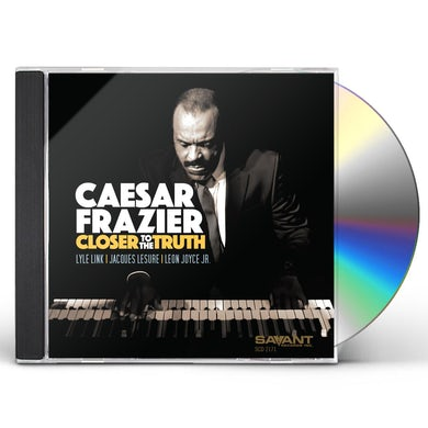 Caesar Frazier CLOSER TO THE TRUTH CD