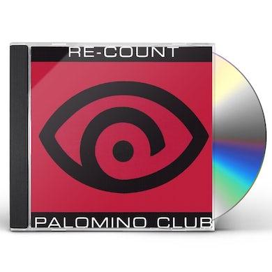 Re-Count PALOMINO CLUB CD