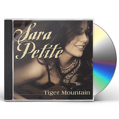 Sara Petite TIGER MOUNTAIN CD