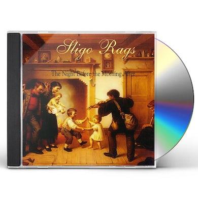 Sligo Rags NIGHT BEFORE THE MORNING AFTER CD