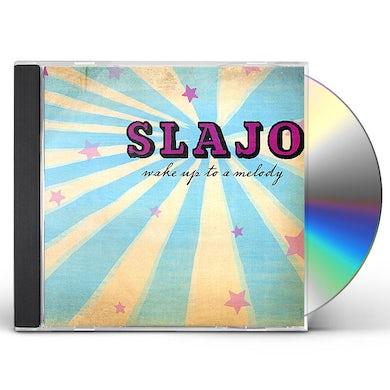 Slajo WAKE UP TO A MELODY CD