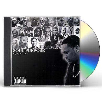 ScholarMan SOUL PURPOSE CD