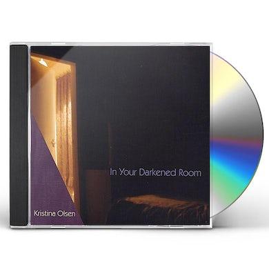 Kristina Olsen IN YOUR DARKENED ROOM CD