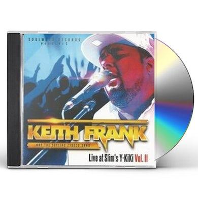 Keith Frank LIVE AT SLIMS Y KI KI VOL. II CD