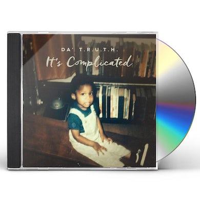 Da' T.R.U.T.H IT'S COMPLICATED CD