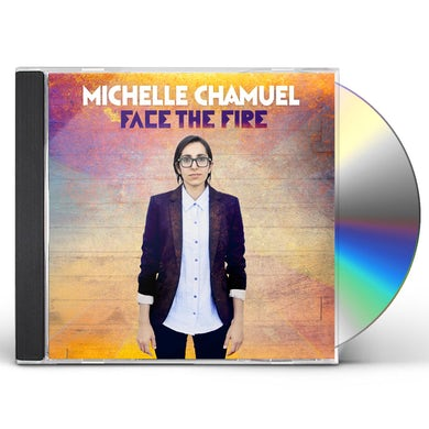 Michelle Chamuel FACE THE FIRE CD