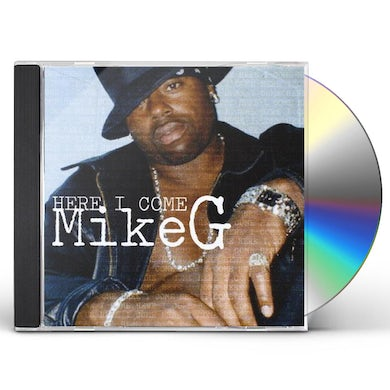 Mike G HERE I COME CD