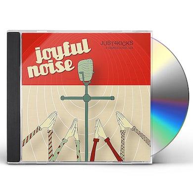 Just 4 Kicks JOYFUL NOISE CD
