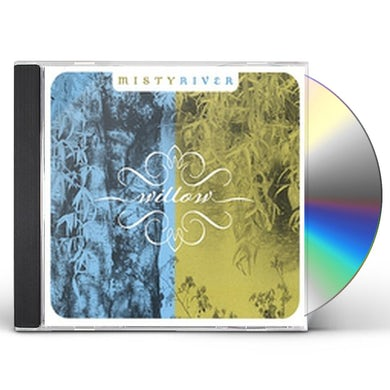 Misty River WILLOW CD