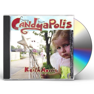 Keith Morris SONGS FROM CANDYAPOLIS CD