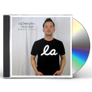 Offwhyte DIALOGUE CD