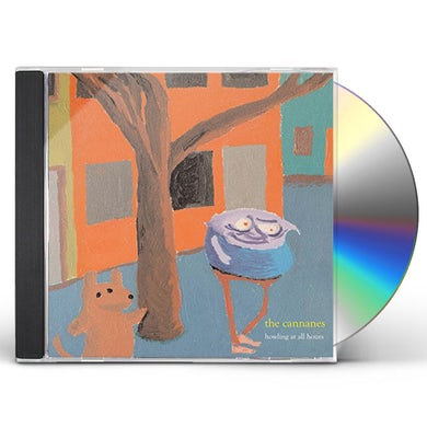Cannanes HOWLING AT ALL HOURS CD