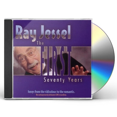 Ray Jessel FIRST SEVENTY YEARS CD