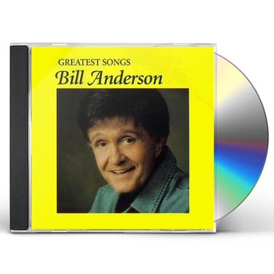 Bill Anderson GREATEST SONGS CD