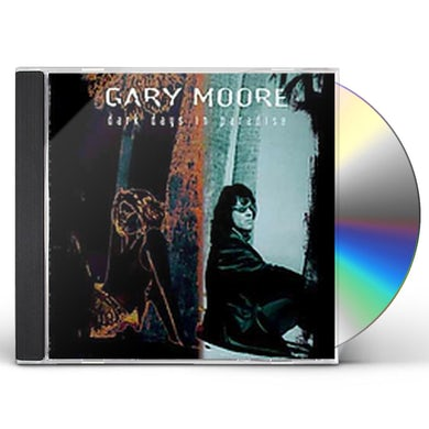 Gary Moore DARK DAYS IN PARADISE CD