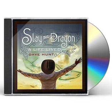 Dave Hunt SLAY THE DRAGON: A LIFE LIVED CD