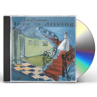 Julie Christensen LOVE IS DRIVING CD
