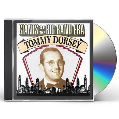 GIANTS OF THE BIG BAND ERA: TOMMY DORSEY CD