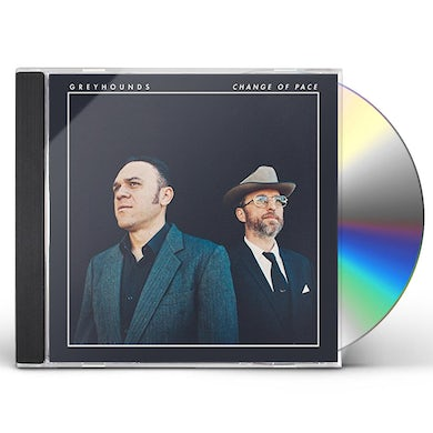Greyhounds CHANGE OF PACE CD