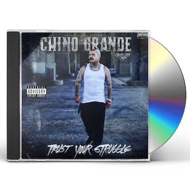 chino grande TRUST YOUR STRUGGLE CD
