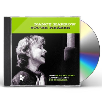 Nancy Harrow YOU'RE NEARER CD