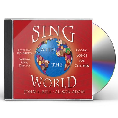 John Bell SING WITH THE WORLD CD