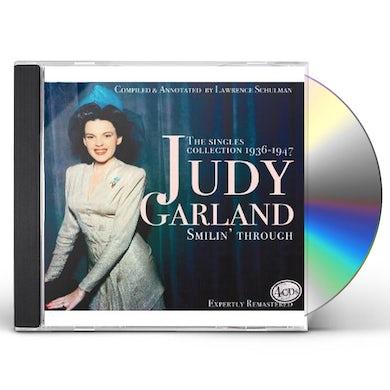 Judy Garland SMILIN THROUGH: SINGLES COLLECTION 1936-47 CD