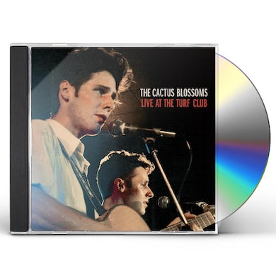 CACTUS BLOSSOMS LIVE AT THE TURF CLUB CD