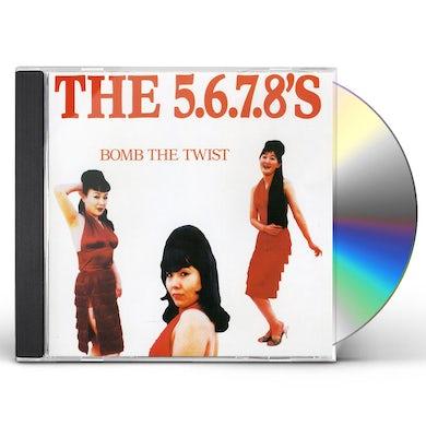 The 5.6.7.8's BOMB THE TWIST CD