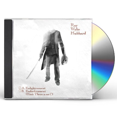 Ray Wylie Hubbard ENLIGHTENMENT B ENDARKENMENT CD