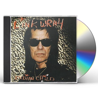Link Wray INDIAN CHILD CD