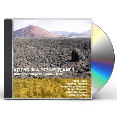 Roberto Magris ALIENS IN A BEBOP PLANET CD