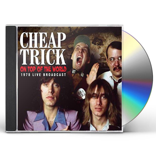Cheap Trick ON TOP OF THE WORLD CD