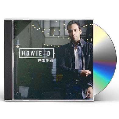 Howie D BACK TO ME CD