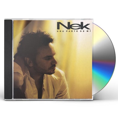 Nek UNA PARTE DE MI CD