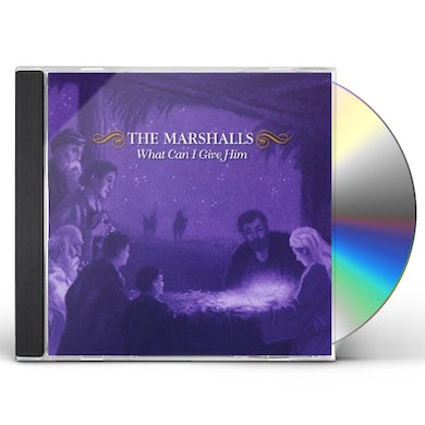 MARSHALLS WHAT CAN I GIVE HIM CD