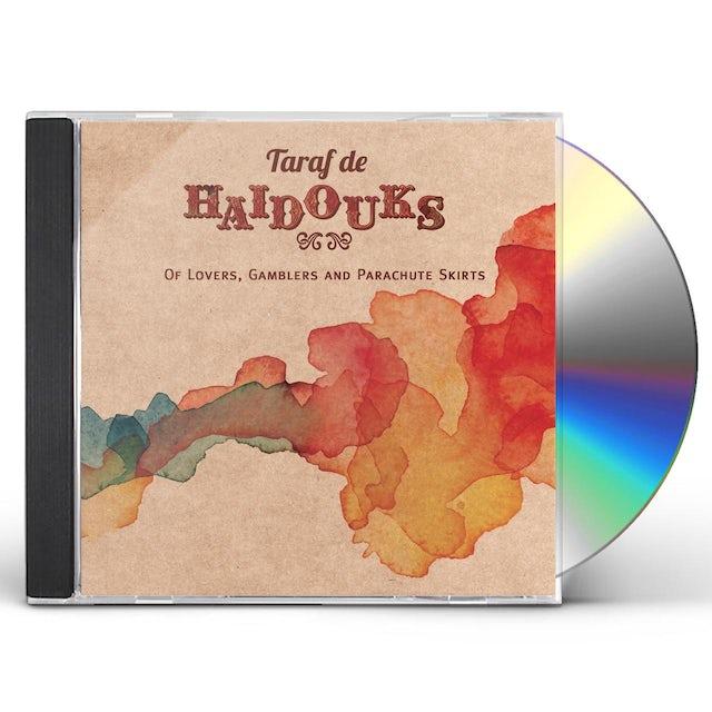Taraf de Haidouks OF LOVERS GAMBLERS & PARACHUTE SKIRTS CD
