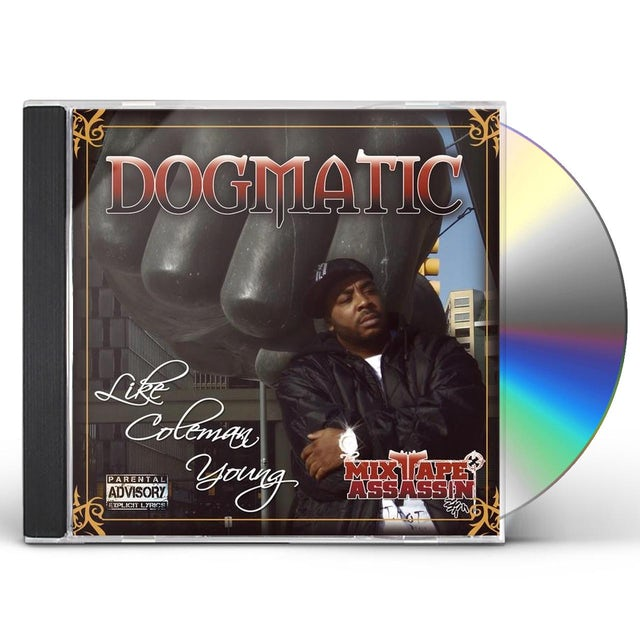 Dogmatic LIKE COLEMAN YOUNG CD