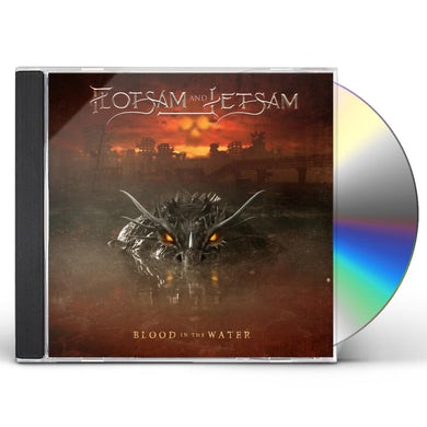 Flotsam & Jetsam Blood In The Water CD