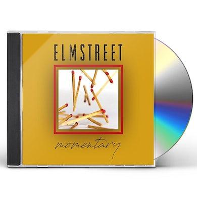 Elm Street MOMENTARY CD