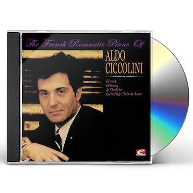 FRENCH ROMANTIC PIANO OF ALDO CICCOLINI CD