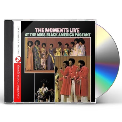 Moments LIVE AT THE MISS BLACK AMERICA PAGEANT CD