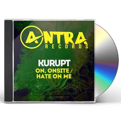 Kurupt ON, ONSITE / HATE ON ME CD