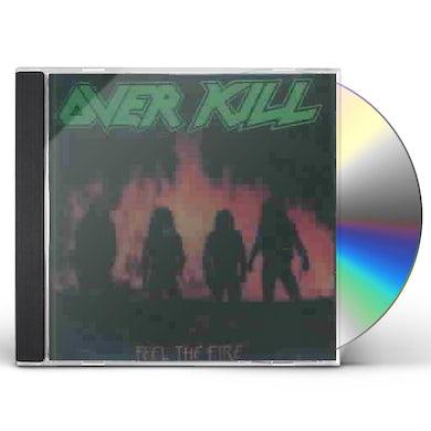 Overkill FEEL THE FIRE CD