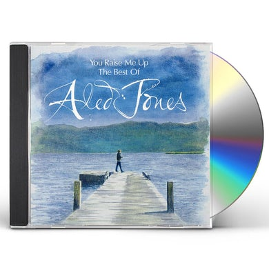 Aled Jones YOU RAISE ME UP: THE BEST OF CD