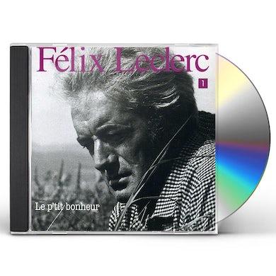 Felix Leclerc P'TIT BONHEUR CD
