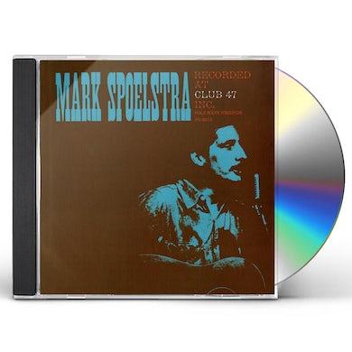 MARK SPOELSTRA RECORDED AT CLUB 47 CD