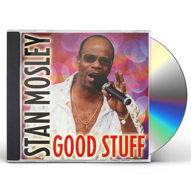 Stan Mosley GOOD STUFF CD