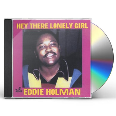 Eddie Holman HEY THERE LONELY GIRL / BEST OF-14 CUTS CD